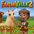 FarmVille 2 Zynga Walter's New Arrival